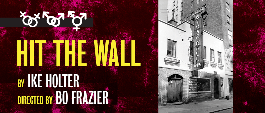 Hit the Wall by Ike Holter. Directed by Bo Frazier. Photo of Stonewall Inn.
