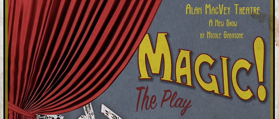 Magic, The Play poster image. Red curtain with a deck of cards scattered.