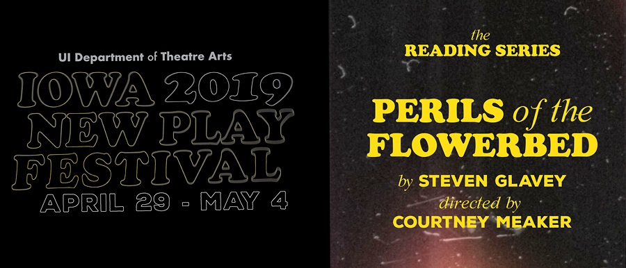 Iowa New Play Festival-Perils of the Flowerbed poster image