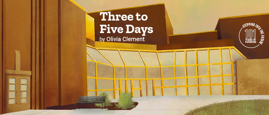 Three to Five Days by Olivia Clement. Illustration of Theatre Building.
