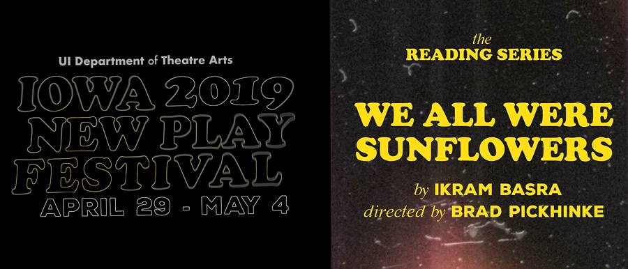 Iowa New Play Festival-We All Were Sunflowers poster image